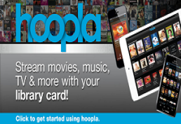 Hoopla borrow free digital video, music and audiobooks with your library card
